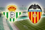 Previa Real Betis - Valencia