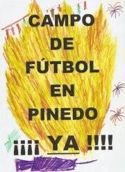 Uno de los carteles reivindicativos del nuevo campo de fútbol