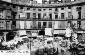 La Plaza Redonda a principios del siglo XX cuando se llamaba Plaza del Cid