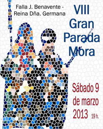 Cartel Parada Mora de la Falla Jacinto Benavente 2013