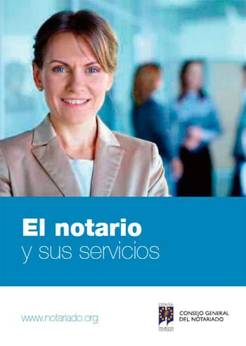Folleto 'El notario y sus servicios'