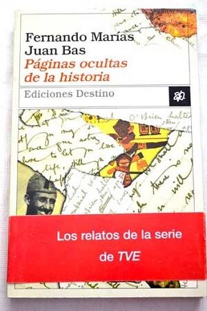 Portada del libro editado con las historias emitidas en el programa de La 2 'Páginas ocultas de la historia' de Fernando Marías y Juan Bas
