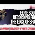 Misteriosos sonidos extraterrestres