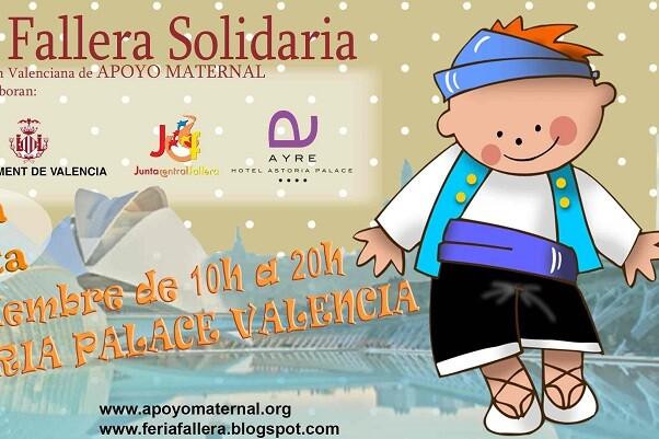 Asociación Valenciana de Apoyo Maternal organiza la II Feria Fallera Solidaria.