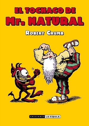 Portada del cómic 'El tochaco de Mr. Natural'.