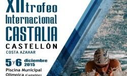 Cartel de lujo para el XII Trofeo Internacional Castalia Castellón Costa Azahar.