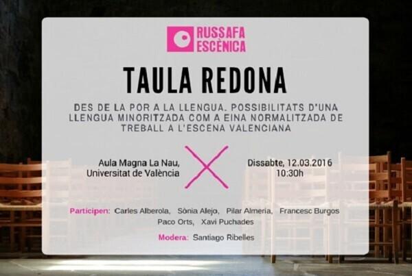Russafa Escènica debate sobre las posibilidades del valenciano como herramienta de trabajo en las artes escénicas.