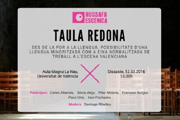 Russafa Escènica programa una mesa redonda para reflexionar sobre el uso del valenciano en las artes escénicas.