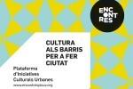 Un encuentro para impulsar la cultura desde los barrios se celebrará el próximo junio en el Cabanyal.