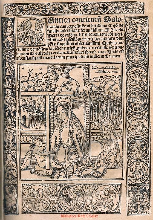 Portada de -Cantica, canticorum- Jaume Pérez de Valencia. 1518.