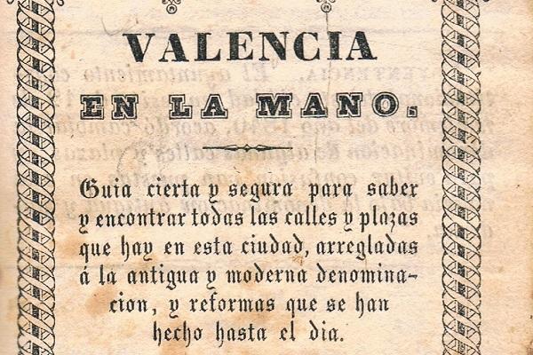 Valencia en la mano, 1848. La localización de una rara guía de la ciudad.