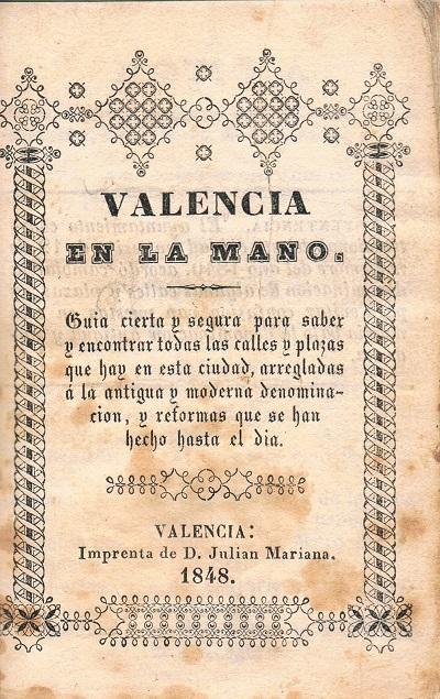 Valencia en la mano, 1848.