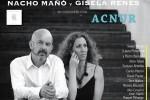 Nacho Mañó y Gisela Reyes presentan su nuevo disco, 'Tonada de luna llena', en un concierto a favor de ACNUR.