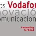 La Fundación Vodafone España convoca la XI Edición de los Premios Vodafone Connecting for Good a la innovación en telecomunicaciones.
