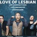 Love of Lesbian acompañará a L'Emperador, Lost River Bastards y The Vibrowaves en la tercera semifinal del Sona la Dipu.