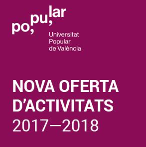 La Universitat Popular de València reiniciará el proceso de matrícula la próxima semana universitat popular