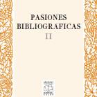 La Jerónima Galés presenta el libroPasiones Bibliográficas II
