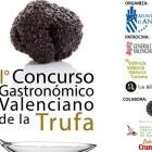 """""""Del Tros al Plat"""" 2018 arranca con el I Concurso Gastronómico Valenciano de la Trufa"""