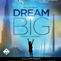 Cartel_Dream-Big