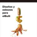 Diseños y esbozos para elBulliLUKI HUBERCon prólogo de FERRAN ADRIÀ