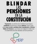MERP cartel texto blindar pensiones