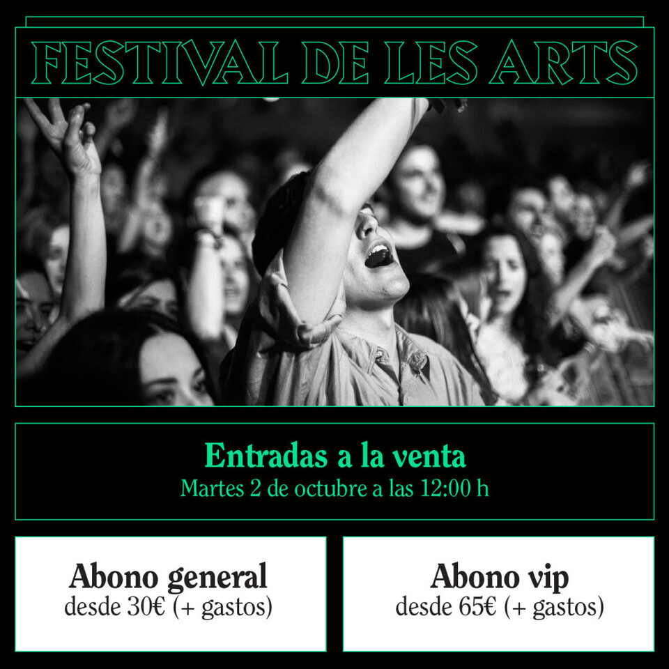 Festival de les Arts. Precio entradas