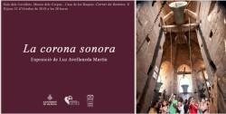 1020 Expo Museu del Corpus La Corona Sonora