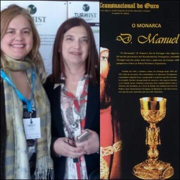La Dra. Claudia Henriques directora de la Comisión Organizadora de TURHIST 2019 junto con la Dra. Ana Mafé experta en el Santo Grial. La imagen contigua es un póster sobre la Ruta del Oro en Évora.