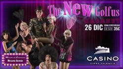 New Golfus Cabaret 26 diciembre Casino Cirsa Valencia