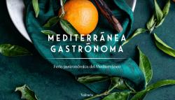 Gastrónoma evoluciona y pasa ser Mediterrãnea Gastrõnoma la feria gastronómica del Mediterráneo - cunatjose gmail com - Gmail