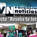 """""""Reseña tu lectura"""" un proyecto apoyado por Valencia noticias"""
