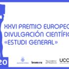 La Universitat de València y el Ayuntamiento de Alzira convocan el XXVI Premio Europeo de Divulgación Científica «Estudi General»